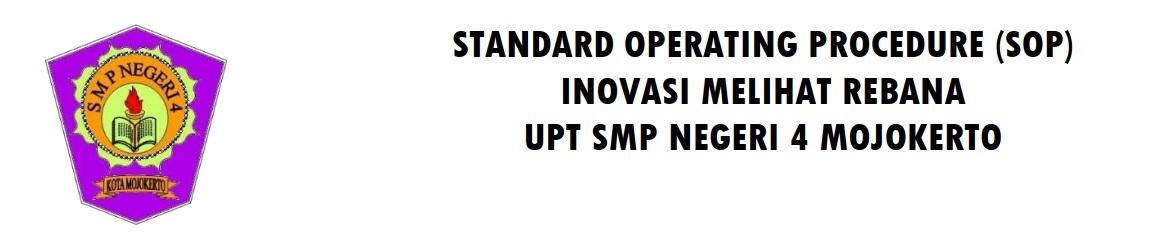 STANDARD OPERATING PROCEDURE (SOP) INOVASI MELIHAT REBANA UPT SMP NEGERI 4 MOJOKERTO